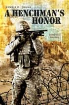 A Henchman's Honor ebook by
