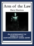 Arm of the Law ebook by Harry Harrison