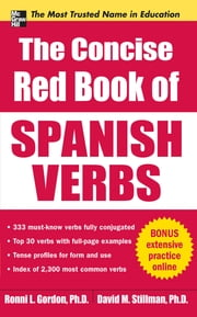The Concise Red Book of Spanish Verbs ebook by Ronni Gordon,David Stillman