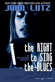 The Right to Sing the Blues ebook by John Lutz