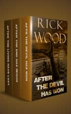The Cia Rose Apocalypse Series Books 1-3 Box Set ebook by Rick Wood