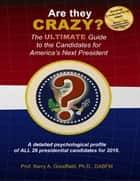 Are They Crazy? ebook by Barry Goodfield