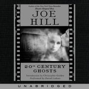 20th Century Ghosts audiobook by Joe Hill