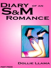 Diary of an S&M Romance ebook by Dollie, Llama
