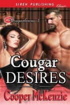 Cougar Desires ebook by Cooper McKenzie