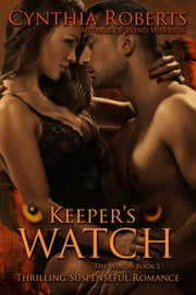 Keeper's Watch ~ The Wind ebook by Cynthia Roberts