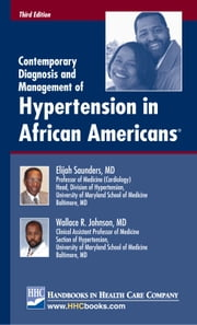 Contemporary Diagnosis and Management of Hypertension in African Americans® ebook by Kobo.Web.Store.Products.Fields.ContributorFieldViewModel