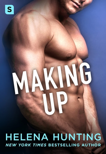 Making Up ebook by Helena Hunting