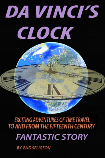 Da Vinci's Clock ebook by Bud Seligson