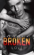 Broken Love ebook by L. J. Shen
