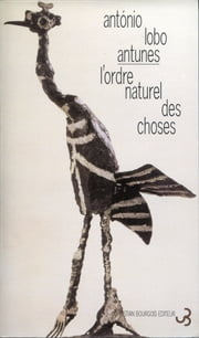 L'Ordre naturel des choses ebook by António Lobo Antunes