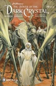Jim Henson's The Power of the Dark Crystal #9 eBook by Simon Spurrier, Phillip Kennedy Johnson, Kelly Matthews,...