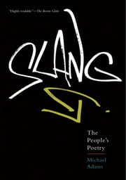 Slang: The People's Poetry ebook by Michael Adams