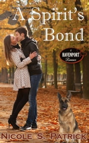 A Spirit's Bond ebook by Nicole S. Patrick