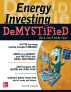 Energy Investing DeMystified - A Self-Teaching Guide ebook by Davis W. Edwards