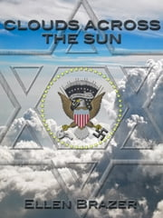 Clouds Across the Sun ebook by Ellen Brazer