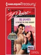 A Wolf in the Desert ebook by BJ James