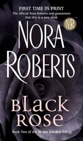 Black Rose ebook by Nora Roberts