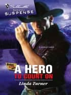 A Hero to Count On ebook by Linda Turner