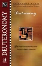 Shepherd's Notes: Deuteronomy ebook by Paul Wright