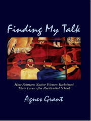Finding My Talk ebook by Agnes Grant
