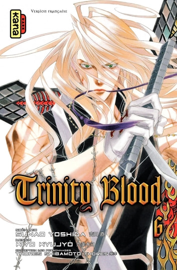 Trinity Blood - Tome 6 eBook by Kiyo Kyujo