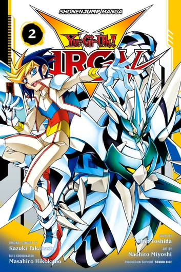 Yu-Gi-Oh! Arc-V, Vol. 2 - Turbo Duel!! ebook by Shin Yoshida