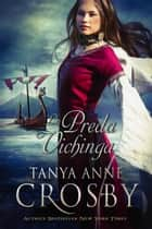 La Preda Vichinga ebook by Tanya Anne Crosby