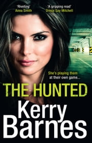 The Hunted eBook by Kerry Barnes