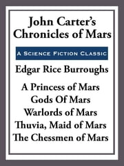 John Carter's Chronicles of Mars ebook by Edgar Rice Burroughs