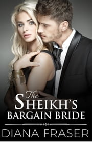 The Sheikh's Bargain Bride ebook by Diana Fraser