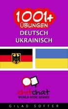 1001+ Übungen Deutsch - Ukrainisch ebook by Gilad Soffer