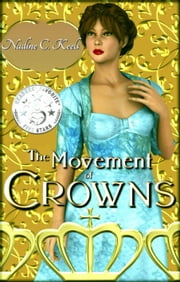 The Movement of Crowns ebook by Nadine C. Keels