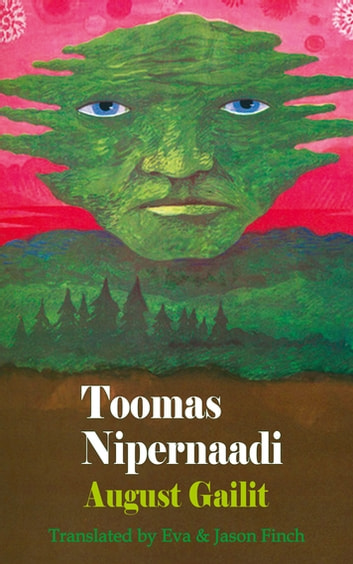 Toomas Nipernaadi ebook by August Gailit