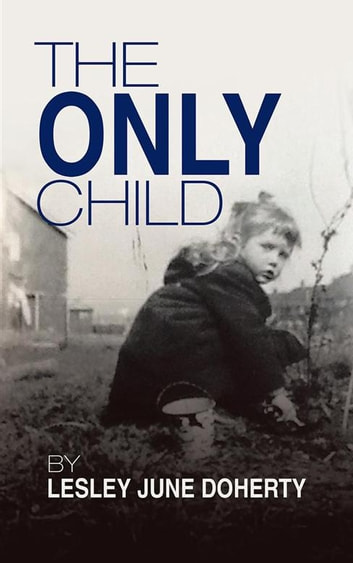 The Only Child ebook by Lesley June Doherty