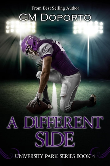 A Different Side - University Park Series ebook by CM Doporto