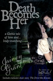 Death Becomes Her ebook by Jaimey Grant