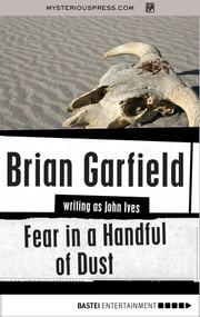 Fear in a Handful of Dust ebook by Brian Garfield
