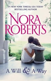 A Will and a Way ebook by Nora Roberts