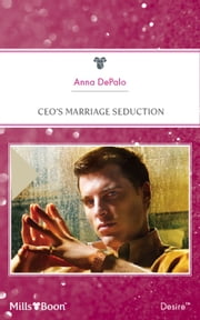 Ceo's Marriage Seduction 電子書 by Anna Depalo