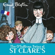 The O'Sullivan Twins at St Clare's - Book 2 audiobook by Enid Blyton