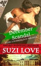 December Scandal ebook by Suzi Love
