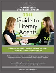 2011 Guide To Literary Agents ebook by Chuck Sambuchino