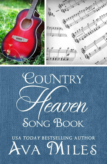 Country Heaven Songbook ebook by Ava Miles