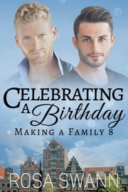 Celebrating a Birthday ebook by Rosa Swann