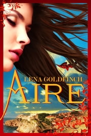Aire ebook by Lena Goldfinch