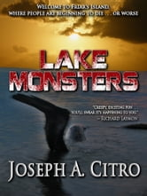 Lake Monsters ebook by Joseph A. Citro