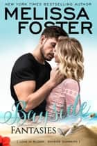 Bayside Fantasies ebook by Melissa Foster
