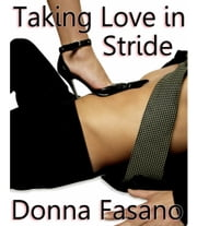 Taking Love in Stride ebook by Donna Fasano