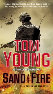 Sand and Fire ebook by Tom Young